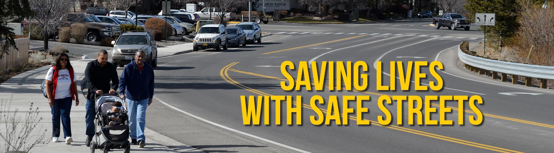 Saving Lives Safe Streets